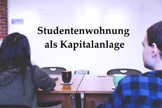Immobilienstrategie – Studentenwohnung als Kapitalanlage