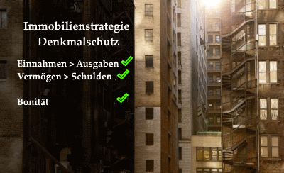 Immobilienstrategie Denkmalschutz – Auswirkung auf die Bonität