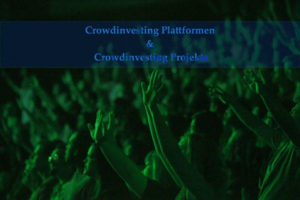 Vergleich Crowdinvesting Plattformen & Crowdinvesting Projekte